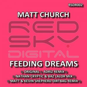 Matt Church - Feeding Dreams