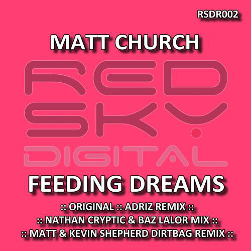 matt-church-feeding-dreams