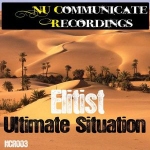 Elitist - Ultimate Situation (Matt Church Evoke Remix)